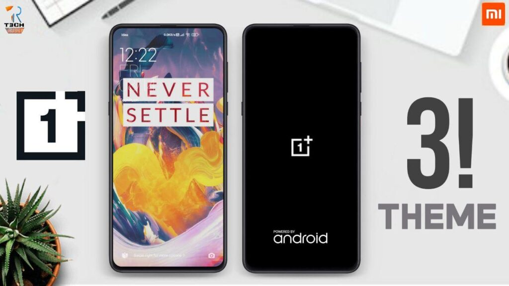 Top 3 OnePlus Xiaomi THEME